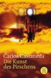 Carlos Castaneda – Die Kunst des Pirschens